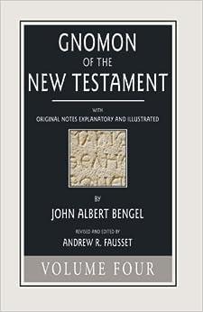 Gnomon of the New Testament, Volume 4
