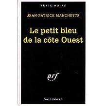 PETIT BLEU DE LA CÔTÉ OUEST (3 HOMMES A ABATTRE)
