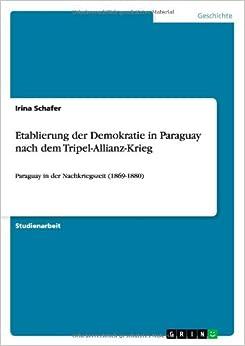 Etablierung der Demokratie in Paraguay nach dem Tripel-Allianz-Krieg