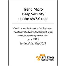 Trend Micro Deep Security on AWS (AWS Quick Start)