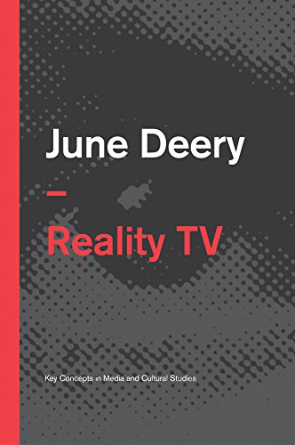 Reality TV (Key Concepts in Media and Cultural Studies)