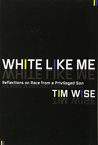 white like me by tim wise essays I decided it wouldn't have been an academic book, an essay, or a book from the   tim wise, author, white like me: reflections on race from a privileged son.