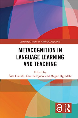 Metacognition in Language Learning and Teaching (Open Access) (Routledge Studies in Applied Linguistics) (English Edition)