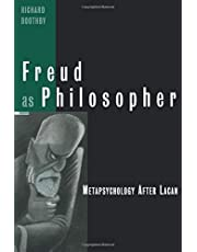 Freud as Philosopher: Metapsychology After Lacan