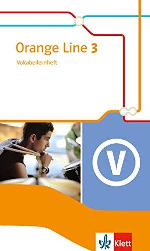 Orange Line 3: Vokabellernheft Klasse 7 (Orange Line. Ausgabe ab 2014) Broschüre – 1. Mai 2016 Frank Haß Klett 3125480930 Schulbücher