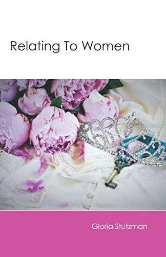 Relating To Women (Sanctified Singleness)