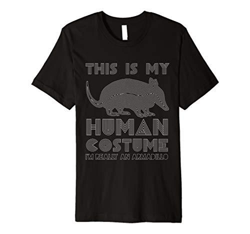I'm Really An Armadillo Human Costume Funny Animal Lovers Premium T-Shirt]()