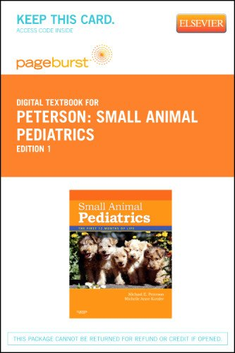 Small Animal Pediatrics - Elsevier eBook on VitalSource (Retail Access Card): The First 12 Months of Life, 1e
