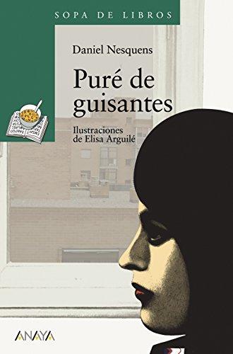 Pure de guisantes/ Pure of Sauces (Spanish Edition) - Nesquens, Daniel