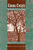 img - for Francois Ruf: Cocoa Cycles : The Economics of Cocoa Supply (Paperback); 1995 Edition book / textbook / text book