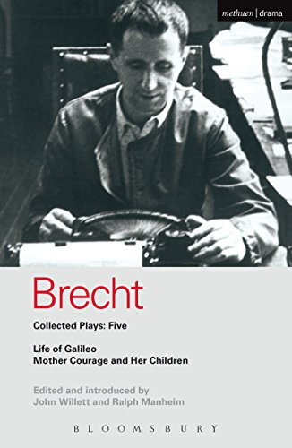 Brecht Collected Plays: 5: Life of Galileo; Mother Courage and Her Children (World Classics)