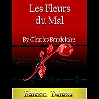 Les Fleurs du Mal by Charles Baudelaire (French Edition) (annoté & illustré)