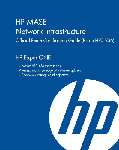 Download HP MASE Network Infrastructure Official Exam Certification Guide (Exam HP0-Y36) (HP ExpertOne) Pdf