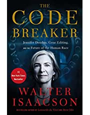Code Breaker, The: Jennifer Doudna, Gene Editing, and the Future of the Human Race