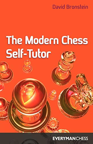 The Modern Chess Self-Tutor (Cadogan Chess Books)