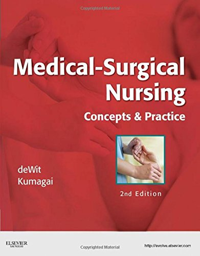Medical-Surgical Nursing: Concepts & Practice, 2e by Saunders