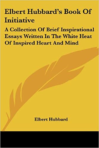 Thesis For Compare Contrast Essay Elbert Hubbards Book Of Initiative A Collection Of Brief Inspirational  Essays Written In The White Heat Of Inspired Heart And Mind Elbert  Hubbard  Sample Essay Thesis Statement also Thesis Statements For Argumentative Essays Elbert Hubbards Book Of Initiative A Collection Of Brief  Examples Of Thesis Statements For Essays