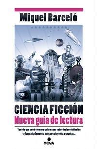 Descargar Libro Ciencia Ficción. Nueva Guía De Lectura Miquel Barceló