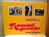 Round the Circle, Phyllis S. Weilkart, 093111439X
