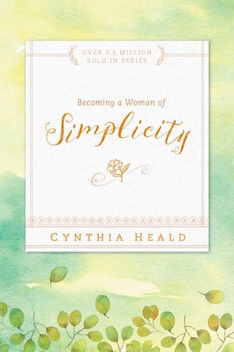 Becoming a Woman of Simplicity from Tyndale House Publishers