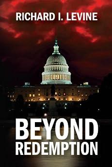Beyond Redemption by [Levine, Richard]