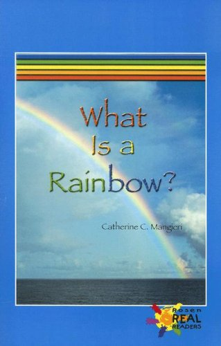 Library Book: What Is a Rainbow? (Rosen Real Readers) pdf epub