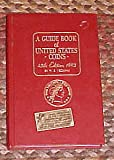 A Guide of United States Coins 45th Edition 1992 Red Book by R. S. Yeoman Hardback