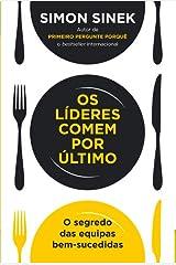 Os Lideres Comem por Último (Portuguese Edition) Paperback