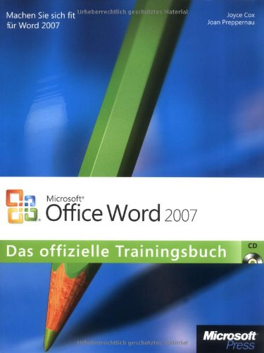 Microsoft Office Word 2007 - Das offizielle Trainingsbuch