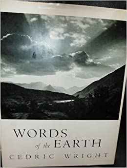 words of the earth edited by nancy newhall with a foreword by ansel adams