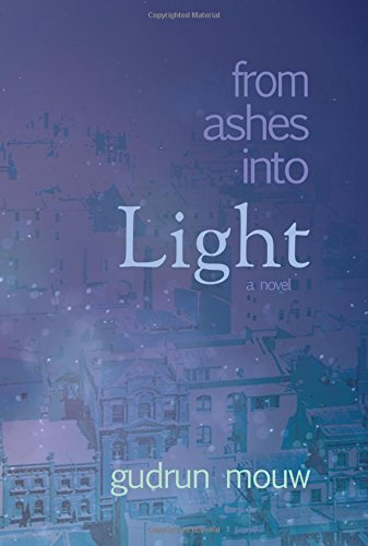 From Ashes Into Light pdf
