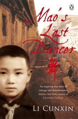 [(Mao's Last Dancer)] [By (author) Li Cunxin] published on (April, 2009)