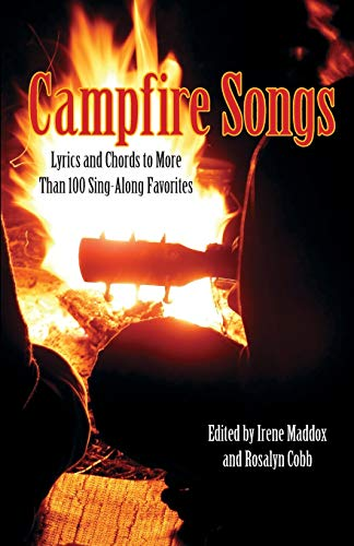 Folk Songs Guitar Chords - Campfire Songs: Lyrics And Chords To More Than 100 Sing-Along Favorites (Campfire Books)