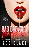 Bad Babygirl: The Hacker (Bad Babygirls Prequel)