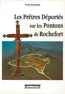 Les prêtres déportés sur les pontons de Rochefort, Blomme, Yves