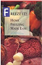 Freeze It! Home Freezing Made Easy by Dow…
