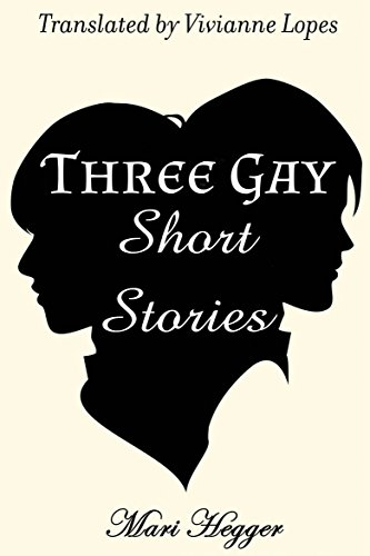 Three Gay Short Stories (English Edition)