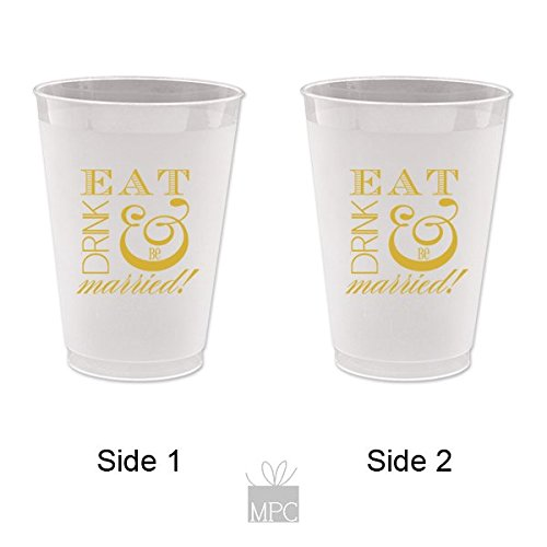 Engagement/Wedding Frost Flex Plastic Cups - Eat Drink and be (Printed Plastic Cups)