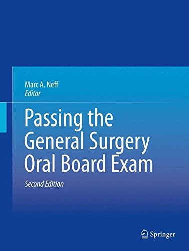 Passing the General Surgery Oral Board - Board Surgery General
