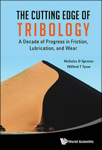 The Cutting Edge of Tribology: A Decade of Progress in Frict