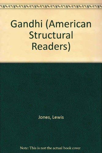 Gandhi (Longman American Structural Readers, Stage 2)