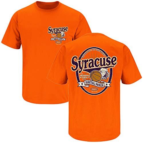 Syracuse Basketball Fans. Syracuse: A Drinking Town with a Basketball Problem Orange T-Shirt (Sm-5X) (Short Sleeve, 2XL) Carmelo Anthony Syracuse Jersey