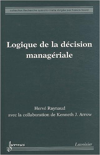 Télécharger en ligne Logique de la décision managériale pdf ebook