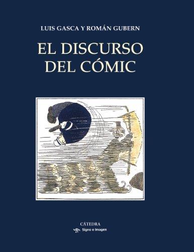 Descargar Libro El Discurso Del Cómic Luis Gasca