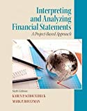 img - for Karen P. Schoenebeck: Interpreting and Analyzing Financial Statements : A Project-Based Approach (Paperback); 2012 Edition book / textbook / text book