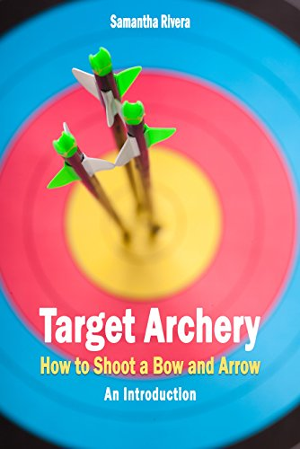 Target Archery: How to Shoot a Bow and Arrow - An Introduction (English Edition)