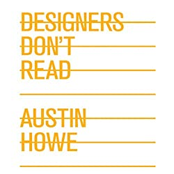Designers Don't Read