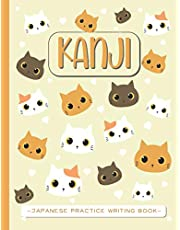 Kanji - Japanese Writing Practice Book: Genkouyoushi Paper Notebook to learn Japanese Calligraphy and practice writing Characters ; Hiragana & Katakana   Gift for beginners, students & Japan fans
