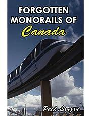 Forgotten Monorails of Canada