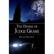 The Demise of Judge Grassi